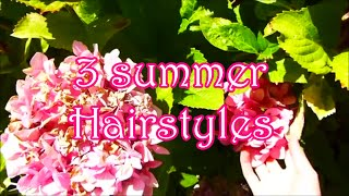 3 Summer Hairstyles! Thumbnail