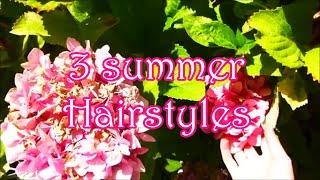 3 Summer Hairstyles! Thumbnail