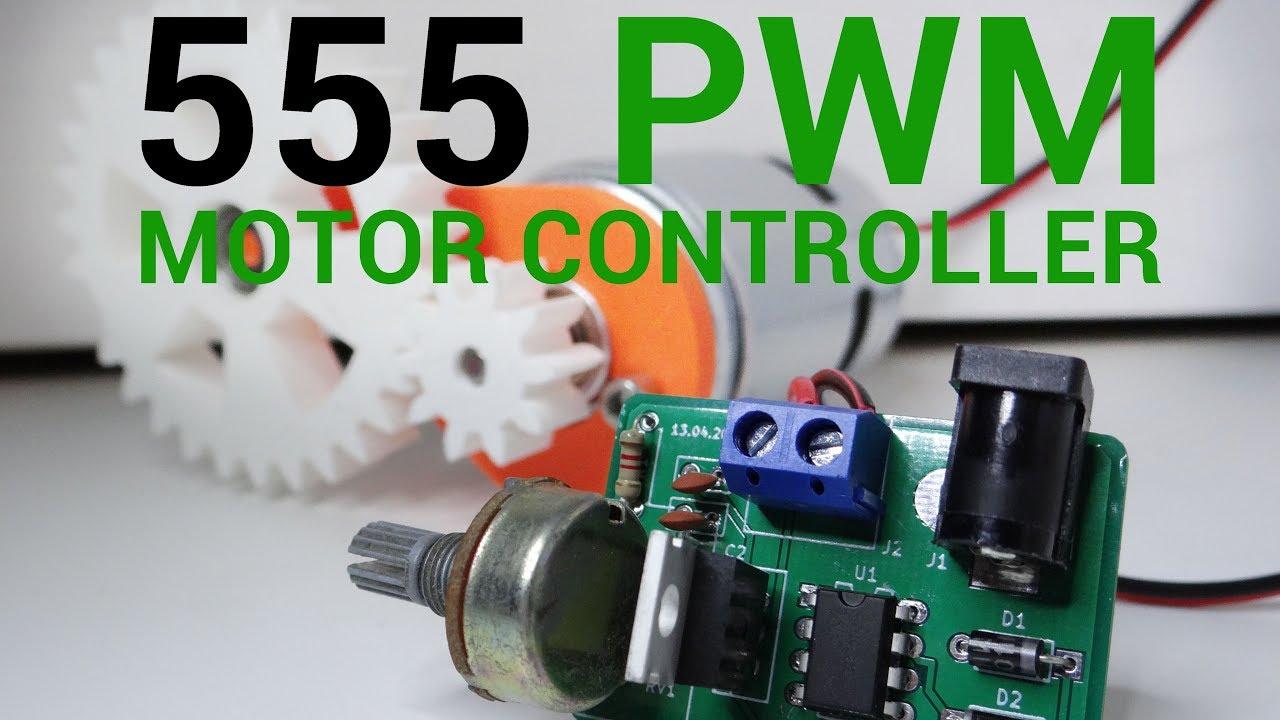 Diy 555 Pwm Dc Motor Controller Youtube Circuit Schematic