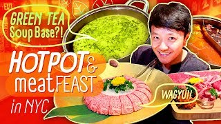 GREEN TEA HOTPOT & MEAT FEAST in New York