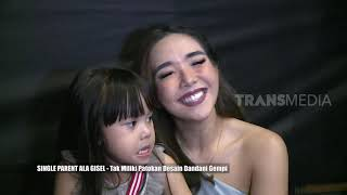 Single Parent Ala Gisel | SELEBRITA SIANG (24/06/19)
