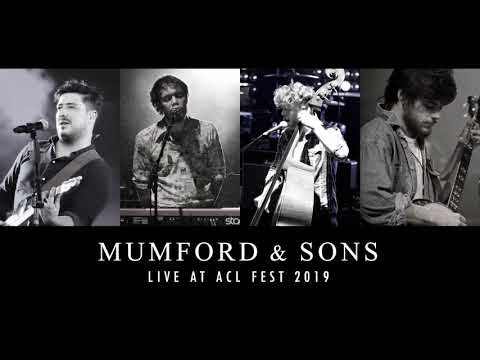 Mumford & Sons Live at ACL Fest 2019 (HQ)
