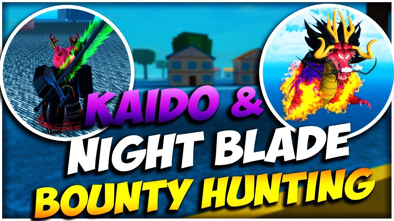 Kaido + Night Blade BOUNTY HUNTING   King Piece