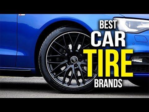 Top 5 Best Car Tire Brands