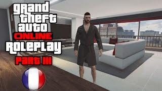GTA 5 Online [Roleplay] Comme dans la vraie vie #3