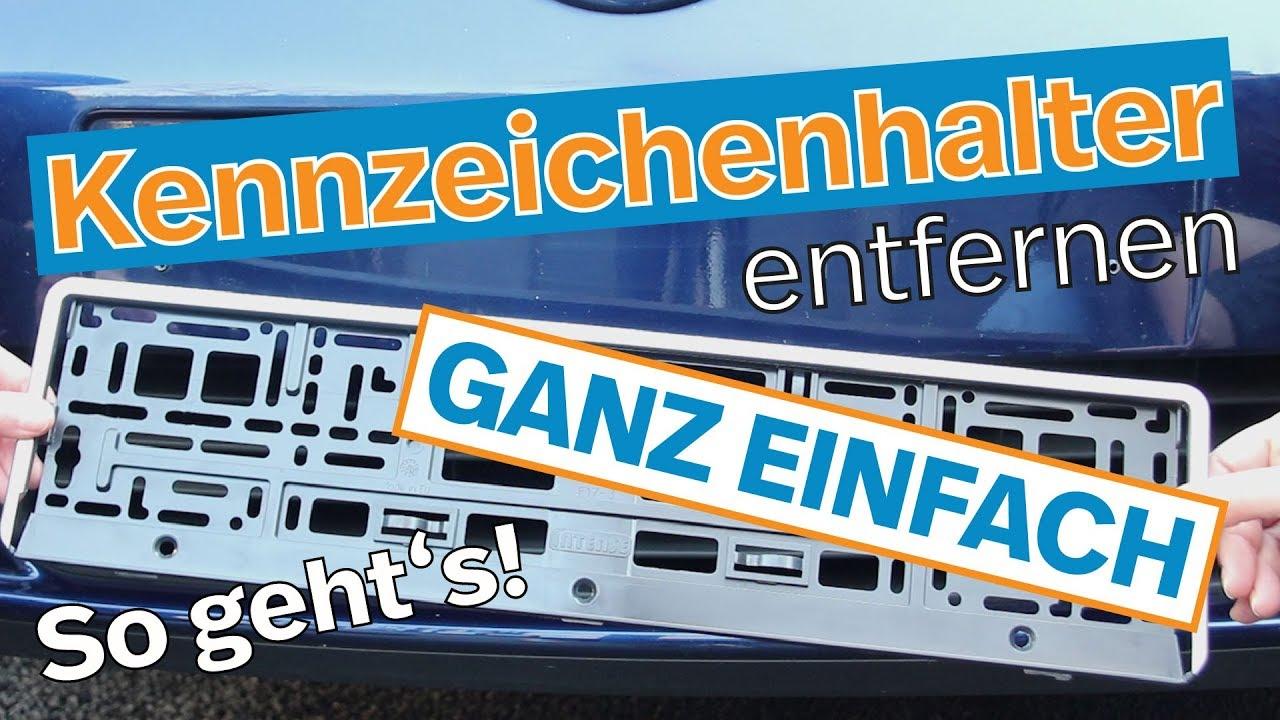 Kennzeichenhalter entfernen: so geht\'s I Kennzeichenbox.de - YouTube