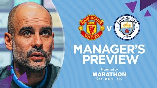 PRESS CONFERENCE | Pep Guardiola | Man United v Man City