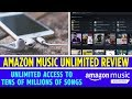 Is Amazon Music Unlimited worth it?  2018 REVIEW AND HOW IT WORKS