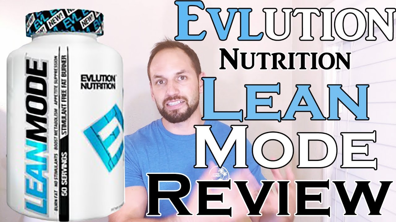 Evlution Nutrition EVL Lean Mode Review (Fast & Simple) - YouTube