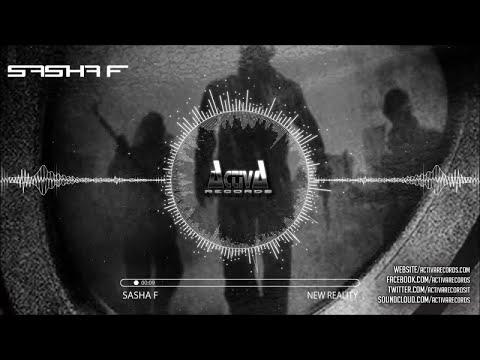 Sasha F - New Reality (Original Mix) - Official Preview (Activa Records)