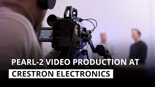 Why Crestron Electronics relies on Pearl-2 for live video production