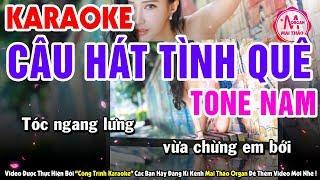 Kararoke Câu Hát Tình Quê - Tone Nam | Nhạc Sống Organ Mai Thảo