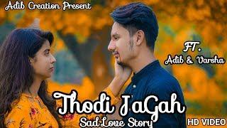 Thodi jagah | marjaavaan: Tum hi Aana | sad love story | arijit singh | tanishk bagchi