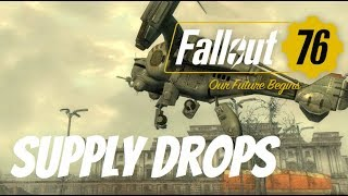 Fallout 76 Supply Drops - How and Where to Get Them