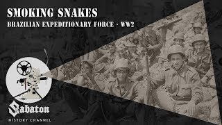 Baixar Smoking Snakes – Brazilian Expeditionary Force – Sabaton History 008 [Official]
