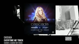 Cascada — Everytime We Touch (Hardwell & Maurice West Remix) (Radio Edit)