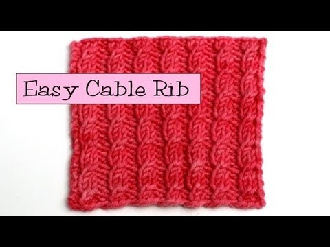 Fancy Stitch Combos Easy Cable Rib Youtube