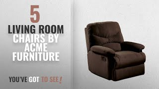 Top 10 Acme Furniture Living Room Chairs [2018]: ACME Arcadia Chocolate Microfiber Recliner