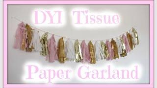 DIY Tissue Paper Garland!