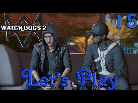 Watch Dogs 2 Let's Play #15 Intrusion Dans Les Locos Du FBI [FR] 1080p