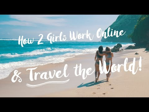 How 2 Girls Work Online & Travel the World | The Bucketlist Bombshells