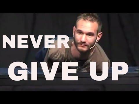 Nick Vujicic SPEECH - MOTIVATIONAL VIDEO - 2016| Never give up| Nick's life without limbs