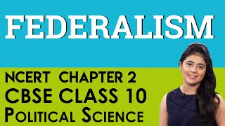 Federalism Political Science Chapter 2 CBSE NCERT Class 10 X Social Science