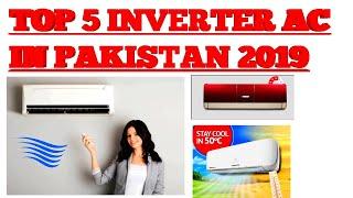 TOP 5 DC INVERTER AIR CONDITIONER IN PAKISTAN 2019 URDU/HINDI