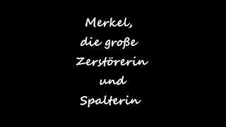 Merkel, die große Zerstörerin und Spalterin - Christoph Holzhöfer