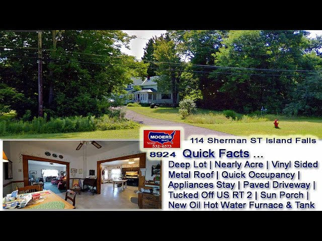 Virtual Tour Maine Real Estate Video | 114 Sherman ST Island Falls ME MOOERS REALTY #8924