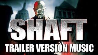SHAFT Trailer Music Version | Proper Movie Trailer Soundtrack Theme Song