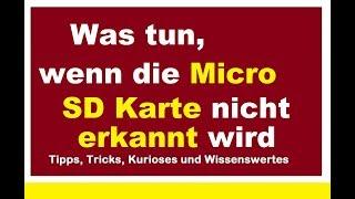 Micro SD Karte wird nicht mehr erkannt reparieren Reparatur Speicherkarte Fehler Was tun?