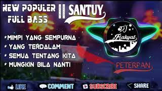 Download lagu New Populer || Dj Peterpan_Mimpi Yang Sempurna Dj Viral Santuy Full Bass 2k20