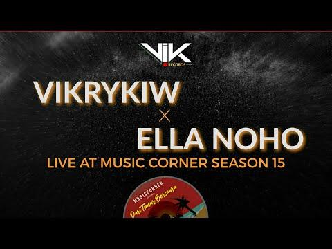 VikryKiw Ft. Ella Noho (Live At Music Corner Season 15)
