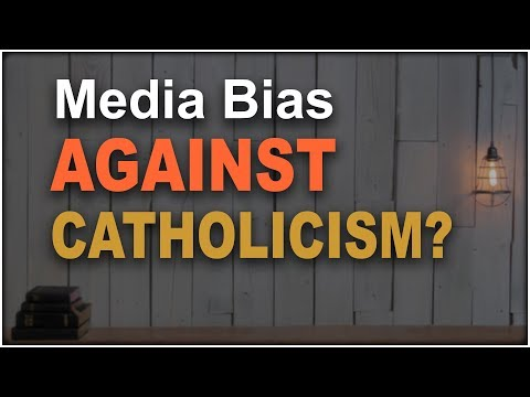 Media Biased Against the Catholic Church?