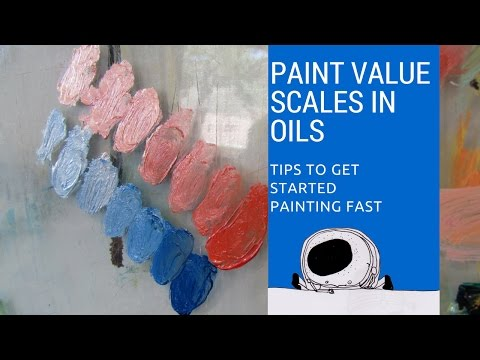 Paint with oil learning basic value scales setting up a for Learn to paint with oils for free