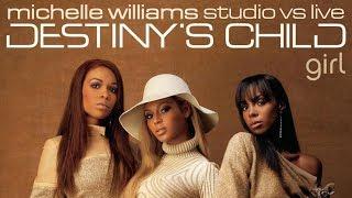 Destiny's Child - Girl: Michelle Williams' Lead Vocals (Studio VS Live)