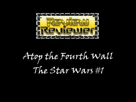 Trailer Rr: Atop The Fourth Wall The Star Wars #1