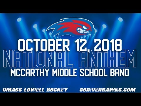 McCarthy Middle School National Anthem | UMass Lowell Hockey | 10.12.2018
