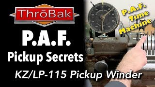 PAF Pickup Secrets: KZ/LP-115 PAF Humbucker Pickup Winder