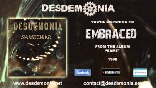Watch Desdemonia Embraced video