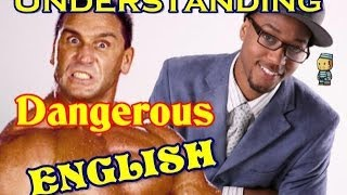 Understanding dangerous words in English (American)