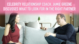Celebrity Relationship Coach, Jamie Greene, Discusses What to Look for in the Right Partner