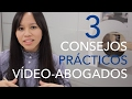3 Consejos prácticos para Abogados sobre Video Marketing