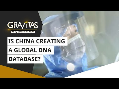 Gravitas: Is China creating a Global DNA Database?