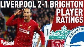 Van Dijk Gets a 10! | Liverpool v Brighton 2-1 | Player Ratings