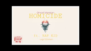 HOMICIDE ft.Rap Kid (Cover Version) Logic ft.Eminem