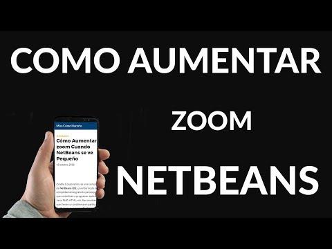 Cómo Aumentar el zoom Cuando NetBeans se ve Pequeño