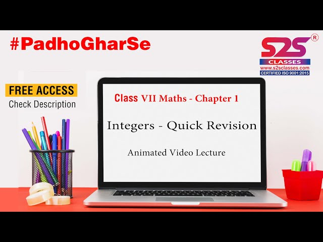 Class 7  Maths Integers Chapter 1 - Quick Revision