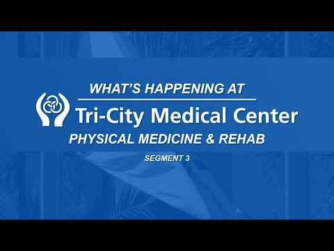 PMR - What's Happening at Tri-City Medical Center - Segment 3
